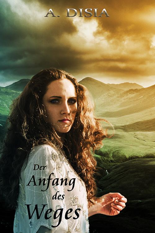 """Cover des Buches """"Der Anfang des Weges"""""""